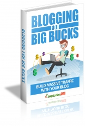 Blogging For Big Bucks eBook with Master Resale Rights