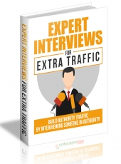 Expert Interviews For Extra Traffic eBook with Master Resell Rights