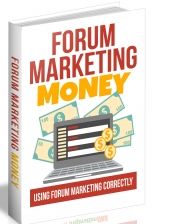 Forum Marketing Money eBook with Master Resell Rights