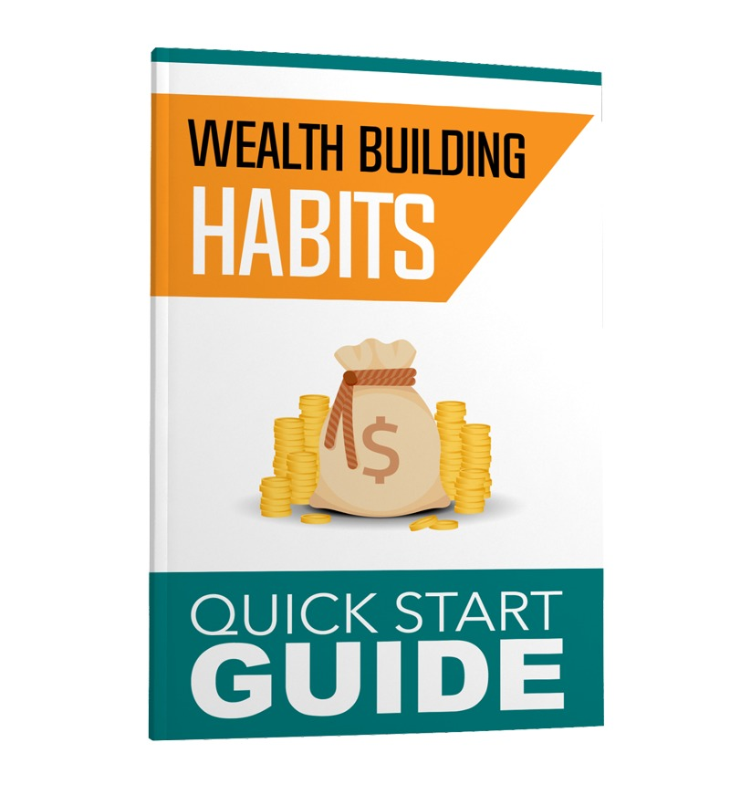 Wealth Building Habits