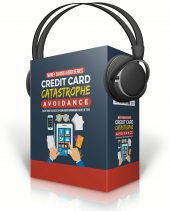 Credit Card Catastrophe Avoidance Audio with Master Resell Rights