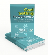Goal Setting Powerhouse Gold eBook with Master Resell Rights