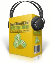 Get Investment Money For Your Internet Business Audio with Master Resell Rights