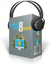 Internet Cash In 8 Days Audio with Master Resell Rights