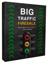 Big Traffic Firesale Video Upgrade Video with private label rights