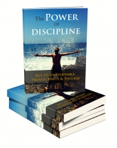 The Power Of Discipline eBook with Master Resell Rights