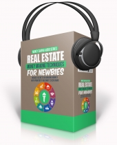 Real Estate Money Making Techniques For Newbies Audio with Master Resell Rights