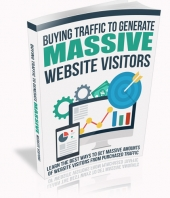 Buying Traffic to Generate Massive Website Visitors eBook with private label rights
