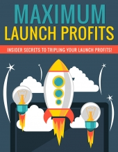 Maximum Launch Profits eBook with private label rights