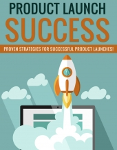 Product Launch Success eBook with Private Label Rights