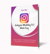 Instagram Marketing 3.0. Made Easy eBook with Personal Use