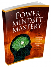 Power Mindset Mastery eBook with Master Resell Rights