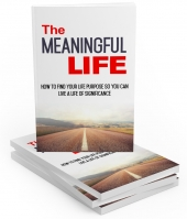 The Meaningful Life eBook with private label rights