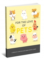 For The Love Of Pets eBook with private label rights