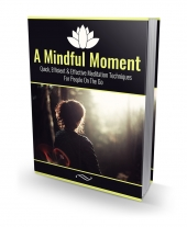 A Mindful Moment eBook with Master Resell Rights