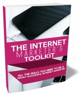 The Internet Marketer's Toolkit eBook with Master Resell Rights