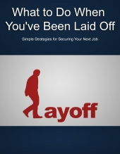 What To Do When You've Been Laid Off eBook with Private Label Rights