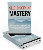 Self-Discipline Mastery eBook with Master Resell Rights