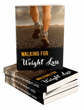 Walking For The Weight Loss eBook with Master Resell Rights