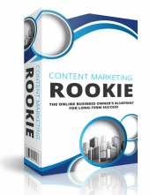 Content Marketing Rookie eBook with Private Label Rights
