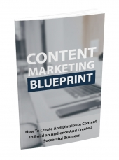 Content Marketing Blueprints eBook with Master Resell Rights