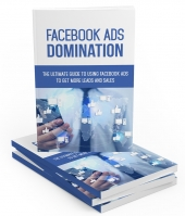 Facebook Ads Domination eBook with Master Resale Rights
