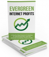 Evergreen Internet Profits eBook with Master Resell Rights