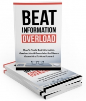 Beat Information Overload eBook with Master Resell Rights