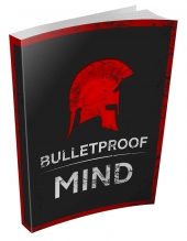 Bulletproof Mind eBook with Master Resell Rights