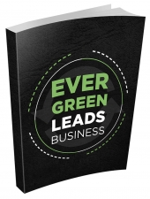 Evergreen Lead Business eBook with Master Resell Rights