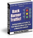 Back Burner Traffic! eBook with Resell Rights