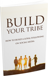Build Your Tribe eBook with Master Resale Rights