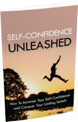 Self-Confidence Unleashed eBook with Master Resale Rights