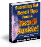 Scorching Hot Resell Tips From A Resell Junkie! eBook with Master Resale Rights
