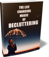 The Life Changing Magic Of Decluttering eBook with private label rights