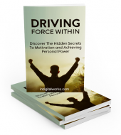 Driving Force Within eBook with private label rights
