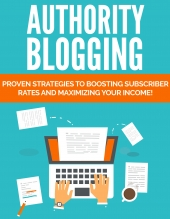 Authority Blogging eBook with Private Label Rights