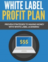 White Label Profit Plan eBook with Private Label Rights