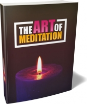 The Art Of Meditation eBook with private label rights