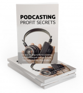 Podcasting Profit Secrets eBook with private label rights