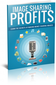 Image Sharing Profits eBook with Private Label Rights