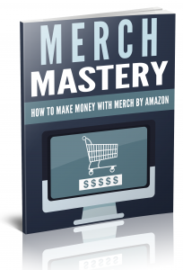 Merch Mastery eBook with Private Label Rights