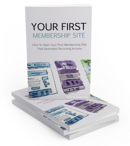 Your First Membership Site eBook with Master Resale Rights