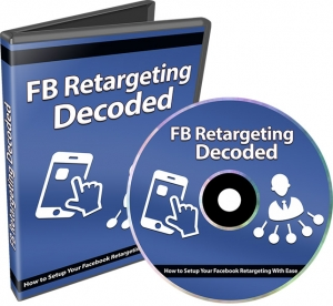 Facebook Retargeting Decoded Video with Private Label Rights