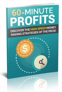 60 Minute Profits eBook with Private Label Rights