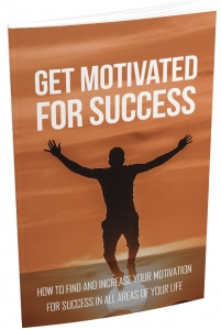 Get Motivated For Success eBook with Master Resale Rights