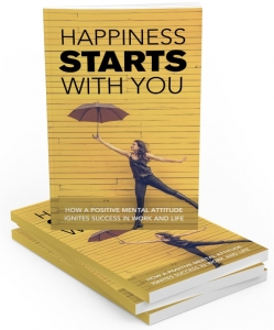 Happiness Starts With You eBook with Master Resale Rights