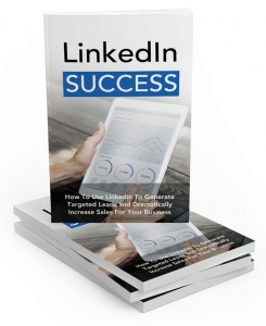 LinkedIn Success eBook with Master Resale Rights