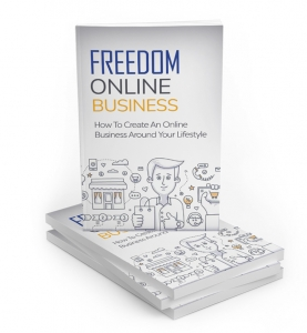 Freedom Online Business eBook with Master Resale Rights