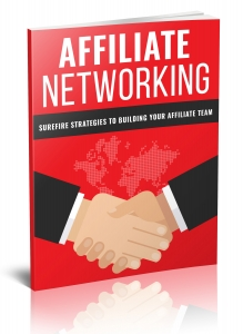 Affiliate Networking eBook with Private Label Rights